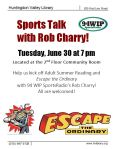 Adult Summer Reading kicks off with Sports Talk with Rob Charry